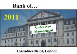 "Bank of England ""Under New Management"""